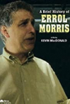Watch A Brief History of Errol Morris Online for Free