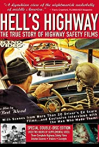 Watch Hell's Highway: The True Story of Highway Safety Films Online for Free