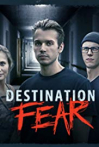 Watch Destination Fear Online for Free
