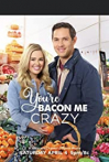 You're Bacon Me Crazy!