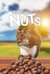 Going Nuts: Tales from the Squirrel World