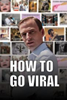How to Go Viral