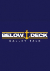 Below Deck Galley Talk