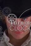 Watch Turning Like Clockwork Online for Free