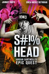 S#!%head: Jordan Cantwell's Epic Quest