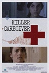 Watch Killer Caregiver Online for Free