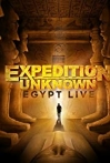 Expedition Unknown: Egypt Live